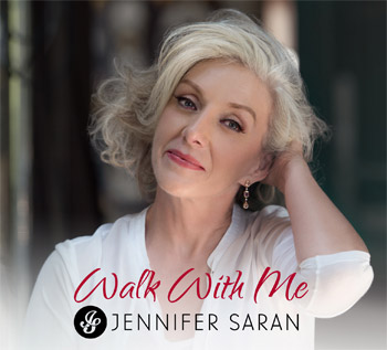 Jennifer Saran Walk With Me