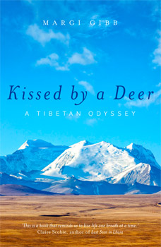 Kissed By a Deer: A Tibetan Odyssey