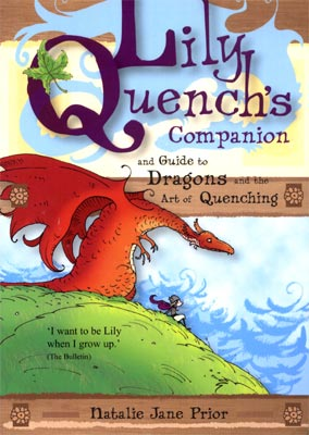 Lily Quench's companion and Guide to Dragons and the Art of Quenching