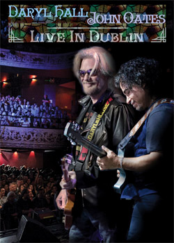 Daryl Hall and John Oates Live In Dublin DVD