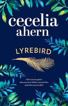 Lyrebird by Cecilia Ahern