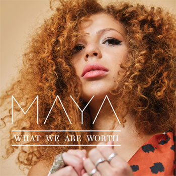 Maya What We Are Worth Launch Show
