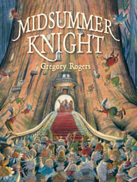 Midsummer Knight by Gregory Rogers