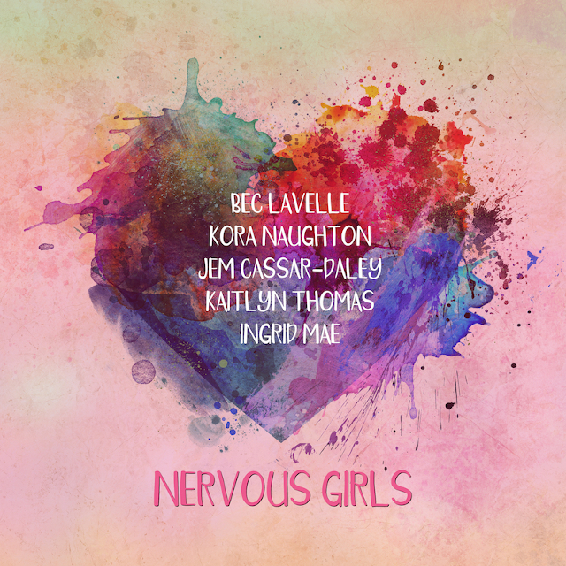 NERVOUS GIRLS - Bec, Kora, Jem, Kaitlyn & Ingrid