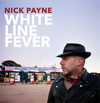 Nick Payne White Line Fever