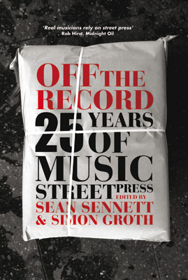 Off The Record 25 Years of Music Street Press