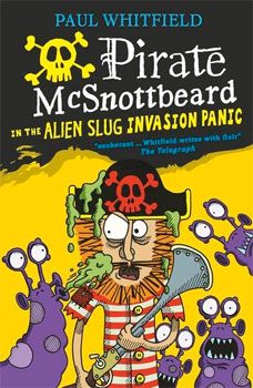 Pirate McSnottbeard in the Alien Slug Invasion Panic