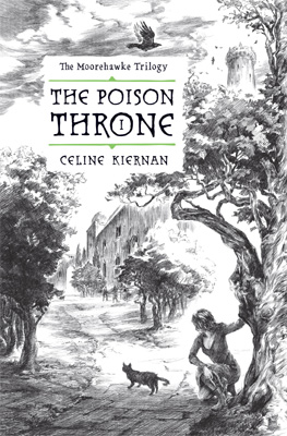 The Poison Throne Book 1 The Moorehawke Trilogy
