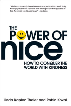 The Power of Nice - How to Conquer the World with Kindness