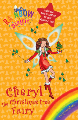 Rainbow Magic Cheryl the Christmas Tree Fairy