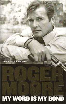 Roger Moore My Word is My Bond