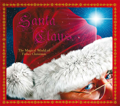 Santa Claus the Magical World of Father Christmas