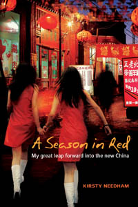A Season in Red - My great leap forward into the new China