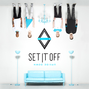 Set It Off Upside Down
