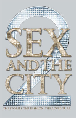 Sex and the City 2 The Official Companion