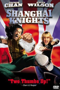 Shanghai Knights - A royal kick in the arse