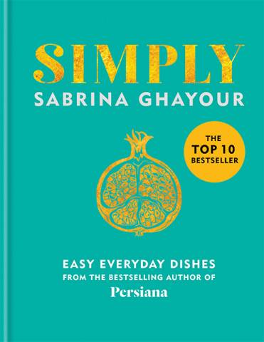 Simply Cookbook by Sabrina Ghayour