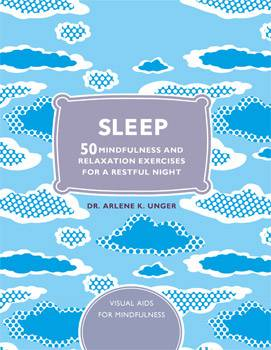 Sleep: 50 Mindfulness Exercises For A Restful Nights Sleep
