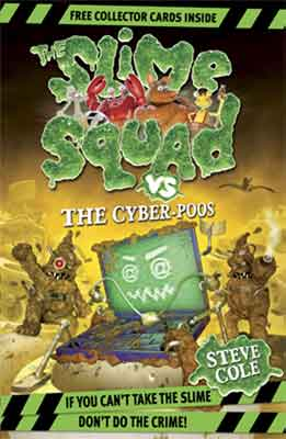 Slime Squad vs The Cyber Poos & Supernatural Squids