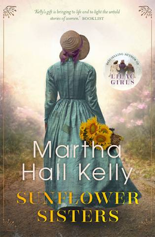Sunflower Sisters Book by Martha Hall Kelly