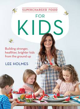 SuperCharged Food: For Kids