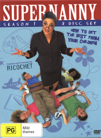 SuperNanny Season 1: How to get the best from your children