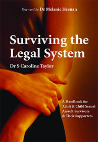 Surviving the Legal System - By Caroline Taylor