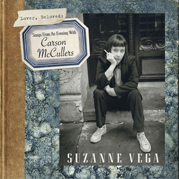 Suzanne Vega Lover, Beloved: Songs from an Evening with Carson McCullers
