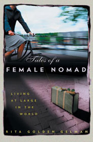 Tales of a Female Nomad - Rita Golden Gelman
