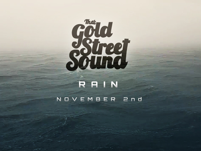 That Gold Street Sound Rain