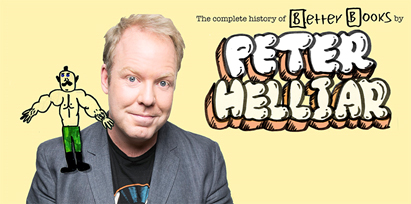 Peter Helliar – The Complete History of Better Books