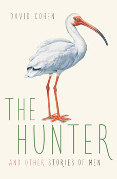 The Hunter and Other Stories of Men