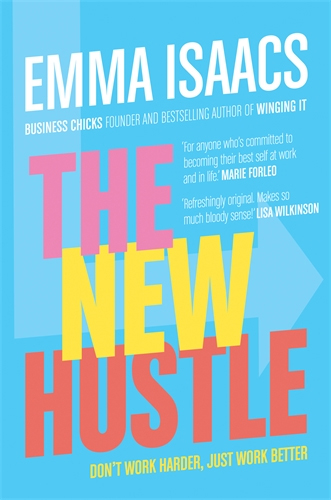 The New Hustle by Emma Isaacs