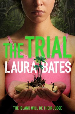 The Trial by Laura Bates