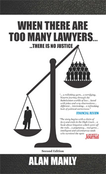 When There Are Too Many Lawyers, There Is No Justice