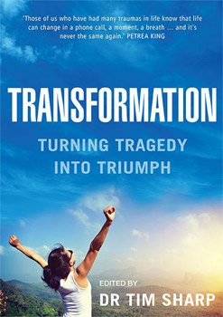 Transformation: Turning Tragedy Into Triumph