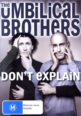 The Umbilical Brothers Don't Explain