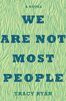 We Are Not Most People