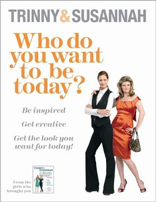 Who Do You Want To Be Today?