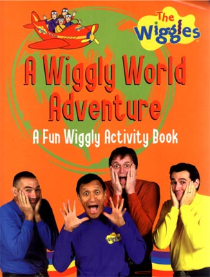 The Wiggles A Wiggly World Adventure Activity Book