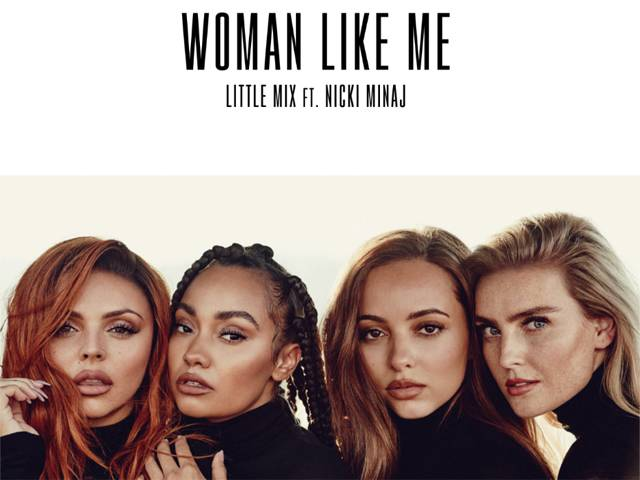 Little Mix Woman Like Me ft. Nicki Minaji