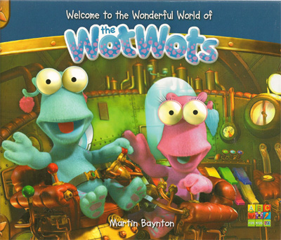 Welcome to the Wonderful World of The WotWots
