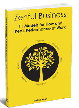 Zenful Business: 11 Models for Flow and Peak Performance at Work