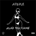 Area21 Glad You Came