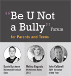 Be U Not a Bully Forum for Parents and Teens