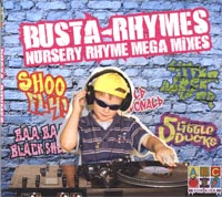 Busta-Rhyme Nursery Rhyme Mega Mixes