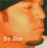 Dre Allen Project - Feat. Dawn Robinson