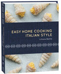 Easy Home Cooking Italian Style