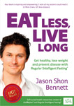 Eat Less, Live Long