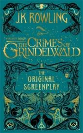Book Cover for J.K. Rowling's Fantastic Beasts: The Crimes of Grindelwald Screenplay Revealed!